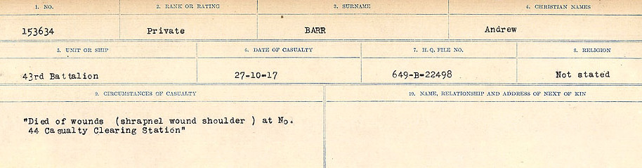 Circumstances of Death– Source: Library and Archives Canada.  CIRCUMSTANCES OF DEATH REGISTERS, FIRST WORLD WAR Surnames:  Bark to Bazinet. Mircoform Sequence 6; Volume Number 31829_B016716. Reference RG150, 1992-93/314, 150.  Page 337 of 1058.