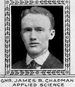 Photo of James Chapman– From: The Varsity Magazine Supplement Fourth Edition 1918 published by The Students Administrative Council, University of Toronto.   Submitted for the Soldiers' Tower Committee, University of Toronto, by Operation Picture Me.