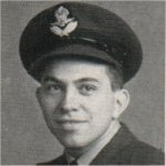 Photo of John William Butcher– Enlisted in the R.C.A.F. in June 1942, and upon graduation at Crumlin he was granted his commission. Immediately following this he went overseas in September 1943. Killed while on operation December 26, 1943.
