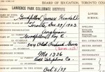 Document– High school registration card for James Goodfellow.  Jim filled this card out in 1937 when he entered Lawrence Park Collegiate.  He graduated in 1942.  The comments on the bottom of the card are from the office staff.  Addresses were updated in 1955.