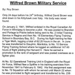 Wilfred D. Brown Military Service– A history of W/O Wilfred D. Brown, written by cousin Roy Brown of Virden, Manitoba. (Part 1)