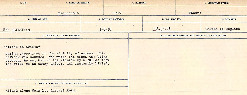 Circumstances of Death Registers– Lieutenant Edward Baty was the brother of Private Robert Baty. Source: Library and Archives Canada.  CIRCUMSTANCES OF DEATH REGISTERS, FIRST WORLD WAR Surnames:  Bark to Bazinet. Mircoform Sequence 6; Volume Number 31829_B016716. Reference RG150, 1992-93/314, 150.  Page 933 of 1058.