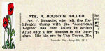 Newspaper Clipping– Pte. Peter Bourgoin was born in Van Buren, Maine.  He enlisted in Toronto with the 97th Battalion (American Legion) on March 13th, 1916.  This unit was later split up to reinforce other battalions.