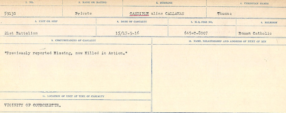 Circumstances of Death Registers– Source: Library and Archives Canada.  CIRCUMSTANCES OF DEATH REGISTERS, FIRST WORLD WAR Surnames:  Canavan to Caswell. Microform Sequence 18; Volume Number 31829_B016727. Reference RG150, 1992-93/314, 162.  Page 9 of 1004. Served as Thomas Callahan.