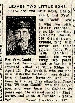 Newspaper Clipping– Pte. William Cokell was a widower when he enlisted in the Canadian army.  His surname was misspelled in this article.