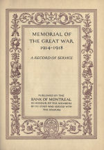 Bank of Montreal Memorial– Memorial of the Great War, 1914-1918 published by the Bank of Montreal 1921.
