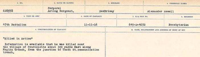 Circumstances of death registers– Source: Library and Archives Canada. CIRCUMSTANCES OF DEATH REGISTERS, FIRST WORLD WAR. Surnames: Davy to Detro. Microform Sequence 27; Volume Number 31829_B016736. Reference RG150, 1992-93/314, 171. Page 929 of 1036. Buried in front of Regina Trench.