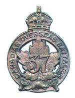 Badge– Cap Badge  37th Bn (Northern Ontario).  Private Palmer was a member of the 37th Bn before being sent to the 15th Bn as a reinforcement.  Submitted by Captain (retired) victor Goldman, 15th Bn Memorial Project.  DILEAS GU BRATH