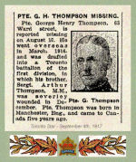 Newspaper Clipping– Pte. George Henry Thompson was born in Manchester, England.  He enlisted in Toronto on September 13th, 1915.  In grateful memory.