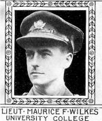 Photo of Maurice Wilkes– From: The Varsity Magazine Supplement Fourth Edition 1918 published by The Students Administrative Council, University of Toronto.   Submitted for the Soldiers' Tower Committee, University of Toronto, by Operation Picture Me.