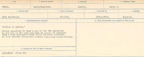 Circumstances of death registers– Source: Library and Archives Canada. CIRCUMSTANCES OF DEATH REGISTERS, FIRST WORLD WAR. Surnames: Deuel to Domoney. Microform Sequence 28; Volume Number 31829_B016737. Reference RG150, 1992-93/314, 172. Page 305 of 1084. Buried in front line trenches at Hill 60, Zillebeke. Subsequently, his grave could not be found, hence his sacrifice is commemorated at Menin Gate Memorial.