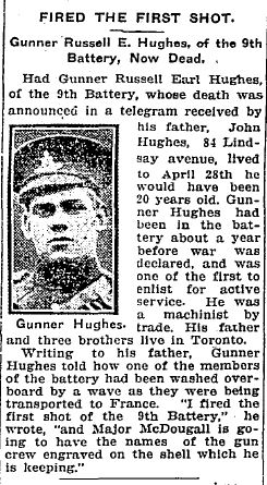 Newspaper Clipping– Gunner Russell E. Hughes of the 9th Battery now dead.  Source Toronto Daily Star May 10, 1915.