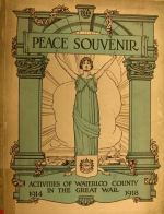Waterloo Memorial Booklet– In memory of the men and women from the Waterloo area who went to war and did not come home. From the booklet, Peace Souvenir – Activities of Waterloo County in the Great War 1914 – 1918. From the Toronto Public Library collection.  Submitted for the project, Operation: Picture Me.