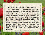 Newspaper Clipping– Born in Toronto, Ontario, Pte. Charles Henry Silvester enlisted at Valcartier Camp (Quebec) on September 22nd, 1914.  He indicated on his military attestation that he had five years previous experience with the Queen's Own Rifles  and one year with the Canadian Engineers.  Silvester was a printer by trade.  In honoured memory.