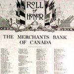 Tableau d'honneur – Le nom de Soldat Hugh Somerville était inscrit à la liste d'honneur de 1914-1918 de la Merchants Bank of Canada. Il avait indiqué sur sa feuille d'engagement militaire qu'il était commis de banque. Il s'est porté volontaire pour servir au début de la guerre et il a signé son engagement le 20 septembre 1914 au camp de Valcartier (Québec). Il faisait partie du célèbre premier contingent canadien. Source : The Standard - Canada's Aid to the Allies and Peace Memorial. Révision par Frederick Yorston. Publié par la Montreal Standard Publishing Co., Ltd., Montréal. Le magazine souvenir grand format comprenait la liste d'honneur de diverses entreprises canadiennes bien connues.