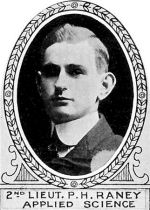 Photo of Paul Raney– From: The Varsity Magazine Supplement Fourth Edition 1918 published by The Students Administrative Council, University of Toronto.   Submitted for the Soldiers' Tower Committee, University of Toronto, by Operation Picture Me.