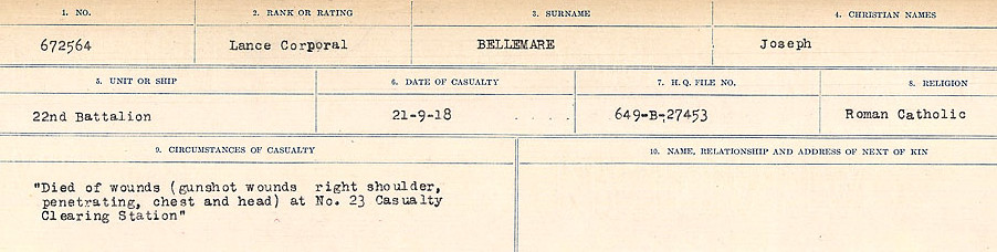 Circumstances of Death– Source: Library and Archives Canada.  CIRCUMSTANCES OF DEATH REGISTERS FIRST WORLD WAR Surnames:  Bell to Bernaquez.  Mircoform Sequence 8; Volume Number 31829_B016718; Reference RG150, 1992-93/314, 152 Page 273 of 670.