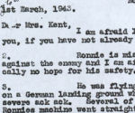 Letter– Letter from the CO of Ron's squadron to his mother.  A duplicate was sent to his wife.  It explains the circumstances of his death.  Source:Whitehouse vis Library & Archives Canada
