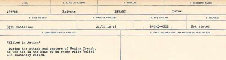 Circumstances of death registers– Source: Library and Archives Canada. CIRCUMSTANCES OF DEATH REGISTERS, FIRST WORLD WAR. Surnames: Deuel to Domoney. Microform Sequence 28; Volume Number 31829_B016737. Reference RG150, 1992-93/314, 172. Page 151 of 1084. His grave was located 1 mile West of Le Sars, 4 ¾ miles West South West of Bapaume.  After the Armistice, his body was exhumed and re-interred in ADANAC MILITARY CEMETERY.