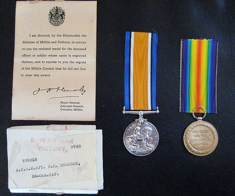 Medals– Medals awarded posthumously to Robert Harvey Pearson and sent to his mother with a note of condolence from the Canadian government in the small box shown in the lower left corner.