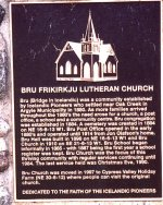 Memorial Plaque– Memorial plaque located in Bru Cemetery, honouring the Icelandic heritage of Christine Frederickson and her ancestors. Photo courtesy of Craig B.Cameron, September 2005.