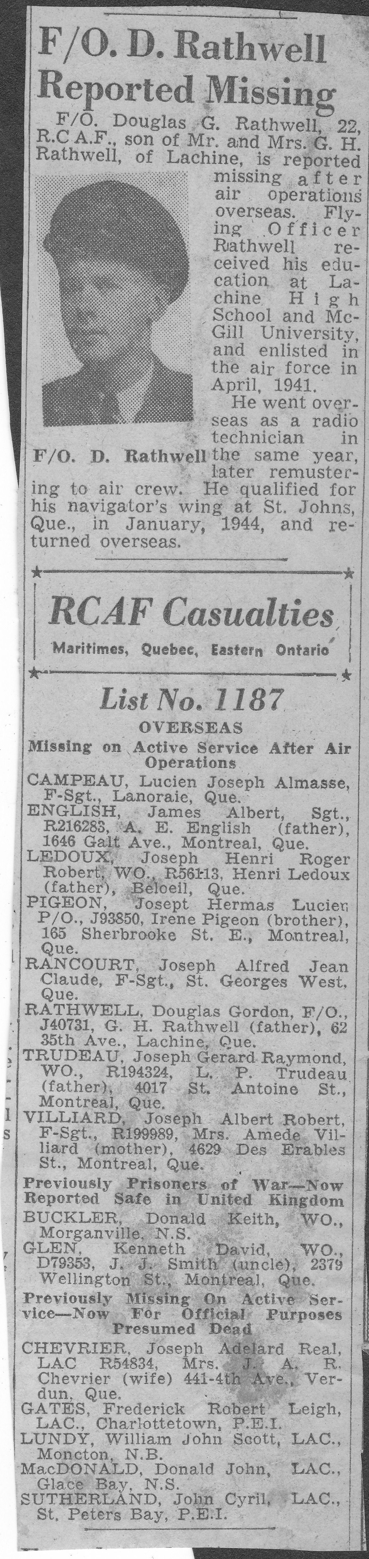 Newspaper Clipping– The head shot was obtained from the McGill University archives where Douglas studied Commerce before enlisting. He began his military career as a radio operator and then retrained as a navigator. He was killed on March 31, 1945 during a mission over Hamburg. The other two clips are from newspaper articles at the time.