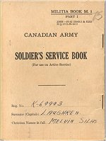 Service Book– The Service Book was carried by all Canadian Soldiers. This book belonged to Private Laughren and was repatriated to Canada in December 2000.
