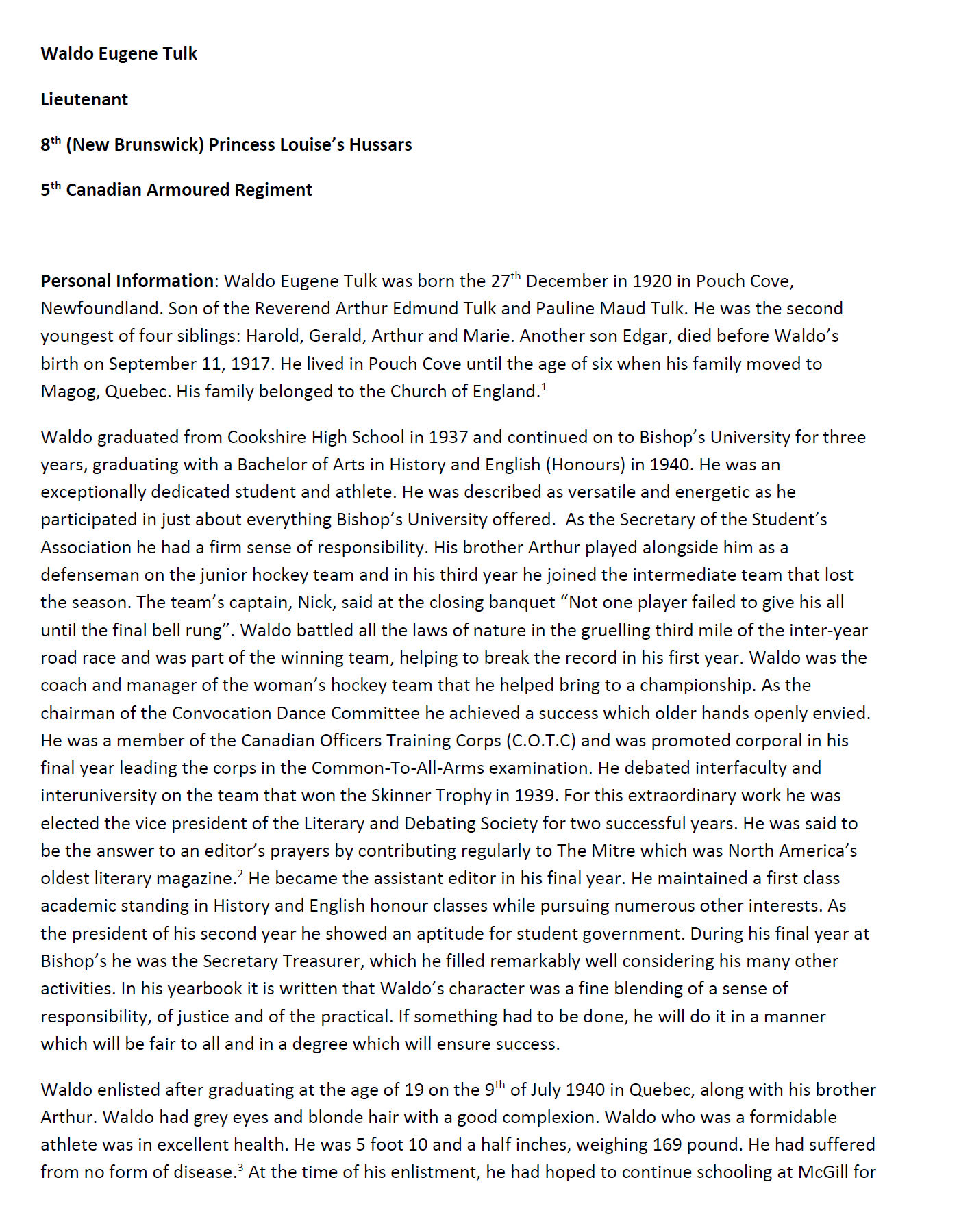 Essay (Page 1)– In 2015, the grade 11 Modern History students at Belleisle Regional High School continued to write biographies for soldiers from the local area who died during the First and Second World Wars.