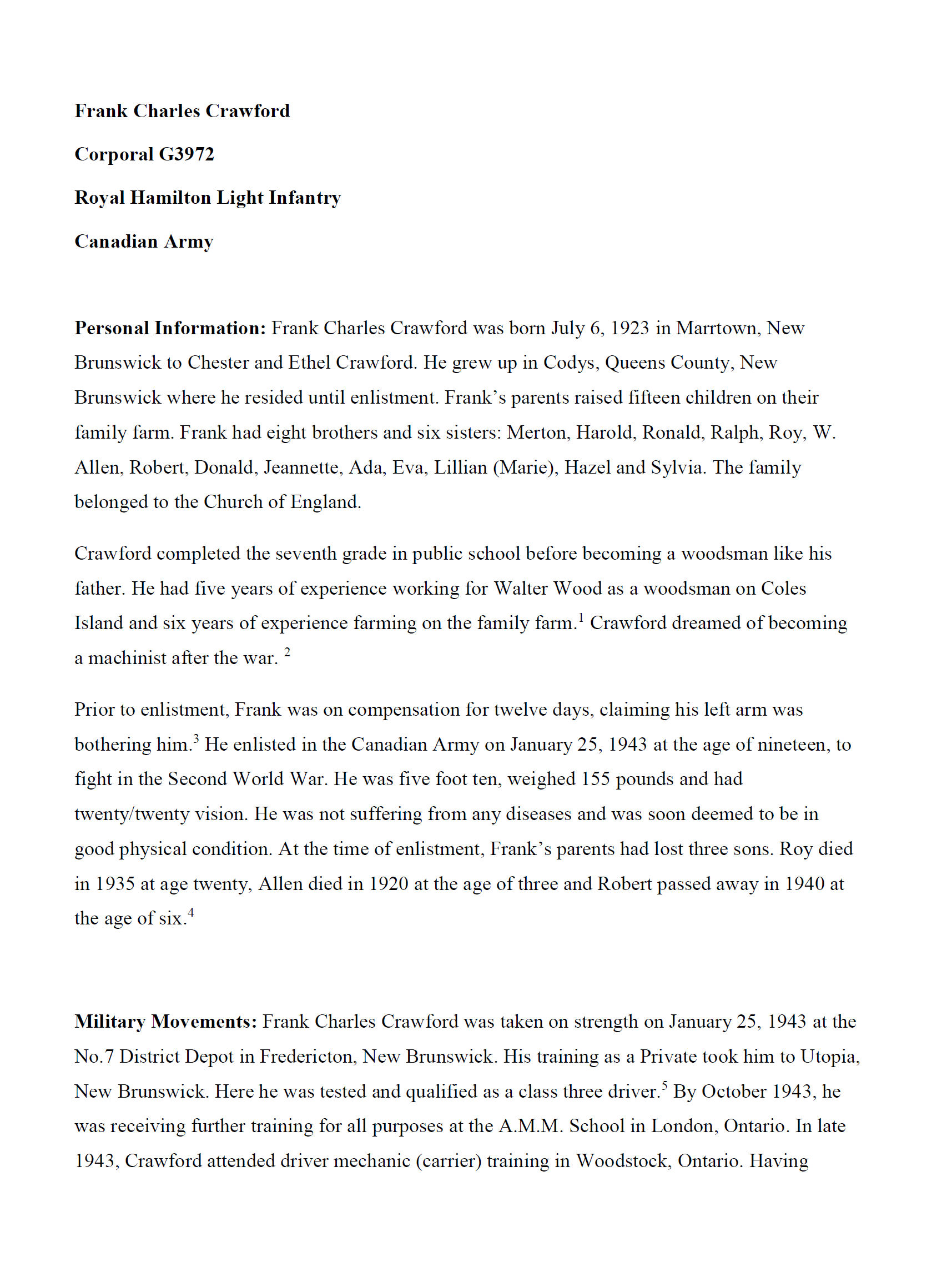 Essay (Page 1)– In 2014, the grade 11 Modern History students at Belleisle Regional High School continued to write biographies for soldiers from the local area who died during the First and Second World Wars.