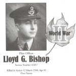 Memorial Page– Lloyd Bishop is honoured on page 154 and 155 of the Gananoque Remembers booklet, published on January 31, 2005.