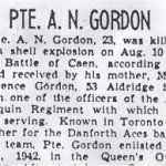 Newspaper Clipping– This obituary of Pte Gordon appeared in a Toronto paper in 1944. It has been reproduced from a microfilm copy.