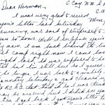 Letter - July 17, 1944 - p.1– Corporal Harold J. Mosher served with the North Novia Scotia Highland Regiment during the Second World War.  He was 23 years old when he was killed in action on July 25, 1944 in the battle for Tilly-La-Campagne.The commanding officer of the II Canadian Corps (which included the North Nova Scotia Highland Regiment),  Lt. General Guy Simonds, had ordered the assault on the German-occupied Tilly-La-Campagne using a new technique to expose the enemy line: search lights would be directed toward the sky and the light would reflect off the clouds onto enemy positions, thus enabling the advancing Canadians to see the enemy position while themselves remaining hidden by darkness.  There was no rehearsal and the men were not well briefed on what would happen. What happened was that instead of the searchlights being directed towards the clouds in the sky, they were directed towards the village of Tilly, exposing the silhouettes of the advancing Canadian infantry to the German machine-gunners who took advantage of the blunder and managed to kill several dozen of the Canadians.  They continued the fighting until reaching their objective of Tilly-La-Campagne.  However, at dawn the next day, they realized that they had not achieved their objective, and part of the town remained in German hands. Continued below next page of letter.