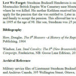 """Biography– Belleisle Regional High School (2013) - """"Lest We Forget""""  In 2013, the grade 11 Modern History students at Belleisle Regional High School continued to write biographies for soldiers from the local area who died during the First and Second World Wars."""