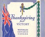 """Thanksgiving for Victory memorial service– Sergeant Wilbert Hergott was remembered at the """"Thanksgiving for Victory"""" memorial service in Waterloo, Ontario on Sunday, May 20, 1945."""