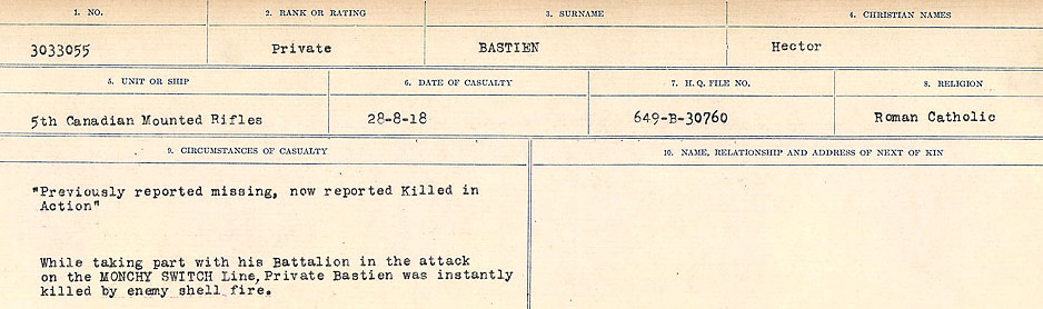 Circumstances of Death– Source: Library and Archives Canada.  CIRCUMSTANCES OF DEATH REGISTERS, FIRST WORLD WAR Surnames:  Bark to Bazinet. Mircoform Sequence 6; Volume Number 31829_B016716. Reference RG150, 1992-93/314, 150.  Page 749 of 1058.