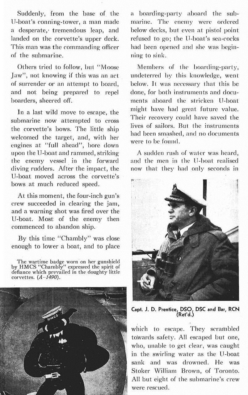 "Newspaper Clipping– This excerpt from ""The First All-Canadian U-Boat Kill"" mentions the death of Stoker William I. Brown.  The article - which describes the sinking of enemy submarine U-501 by HMC Ships CHAMBLY and MOOSE JAW on 10 September 1941 - appeared at pages 18-19 of the February 1950 issue of the Crowsnest, the magazine of the Royal Canadian Navy.  (Submitted by Navy League Cadet Corps CHAMBLY, Barrie, Ontario.)"