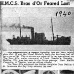 Press Clipping– newspaper clipping from a Montreal, Quebec newspaper would have been the first information released to the public about the suspected loss of HMCS Bras d'Or. The four men whose photos are shown -- Lieutenant (Engineering) Malcolm Cumming, age 45; Telegraphist Ib Korning, age 19; Able Seaman Joseph Emile Richard Pelletier, age 33; and Ordinary Signalman John Joseph Stasin, age 20 -- all came from the Montreal area. Bras d'Or's commanding officer, Lieutenant Charles A. Hornsby came from Halifax, Nova Scotia