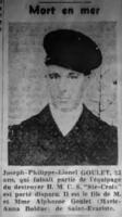 Newspaper Clipping– Section of the Journal de Québec of October 8, 1943 announcing the disappearance at sea of the STWD JOSEPH PHILIPPE LIONEL GOULET during the sinking of HMCS St-Croix sunk by German submarine U-305 on September 20, 1943. Research by Daniel Bergeron.