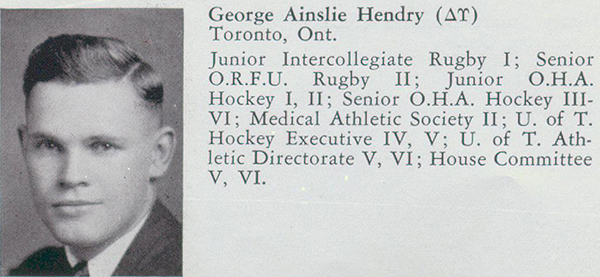 Biography– Entry from Torontonensis, University of Toronto's yearbook, 1935, describes Hendry's extra-curricular interests and activities. Hendry was a graduate of Medicine.