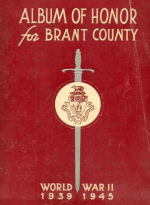 Album Cover– Album of Honour for Brant County  World War 11 1939 -1945 Published in 1946 by The Brantford Kinsmen Club and submitted with their permission by Operation Picture Me