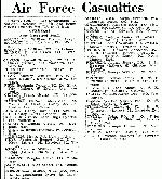 Newspaper Clipping– Pilot Officer FREDERICK BENNETT KEYS and the 36 other members of the R.C.A.F. who perished with him when the ship Amerika was torpedoed and sank on April 22, 1943 were listed as ¿Now presumed dead¿ in the 798th casualty list of Department of National For Air published in the Globe and Mail on February 7, 1944.