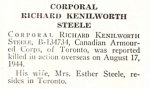Obituary– Richard Steele is honoured on page 74 of the memorial book, CANADIAN JEWS IN WORLD WAR II, Part II: Casualties, compiled by David Rome for the Canadian Jewish Congress, Montreal, 1948.   This extract is provided courtesy of the Canadian Jewish Congress which holds the copyright for this volume.  For additional information about these archival records, please contact: The Canadian Jewish Congress National Archives  1590 Ave. Docteur Penfield, Montreal, Que. H3G 1C5 (Canada) telephone: 514-931-7531 ex. 2  facsimile:  514-931-0548  website:     www.cjc.ca