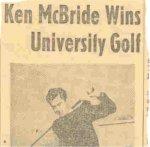 Newspaper Clipping– Clipping of Ken winning UBC golf tournament