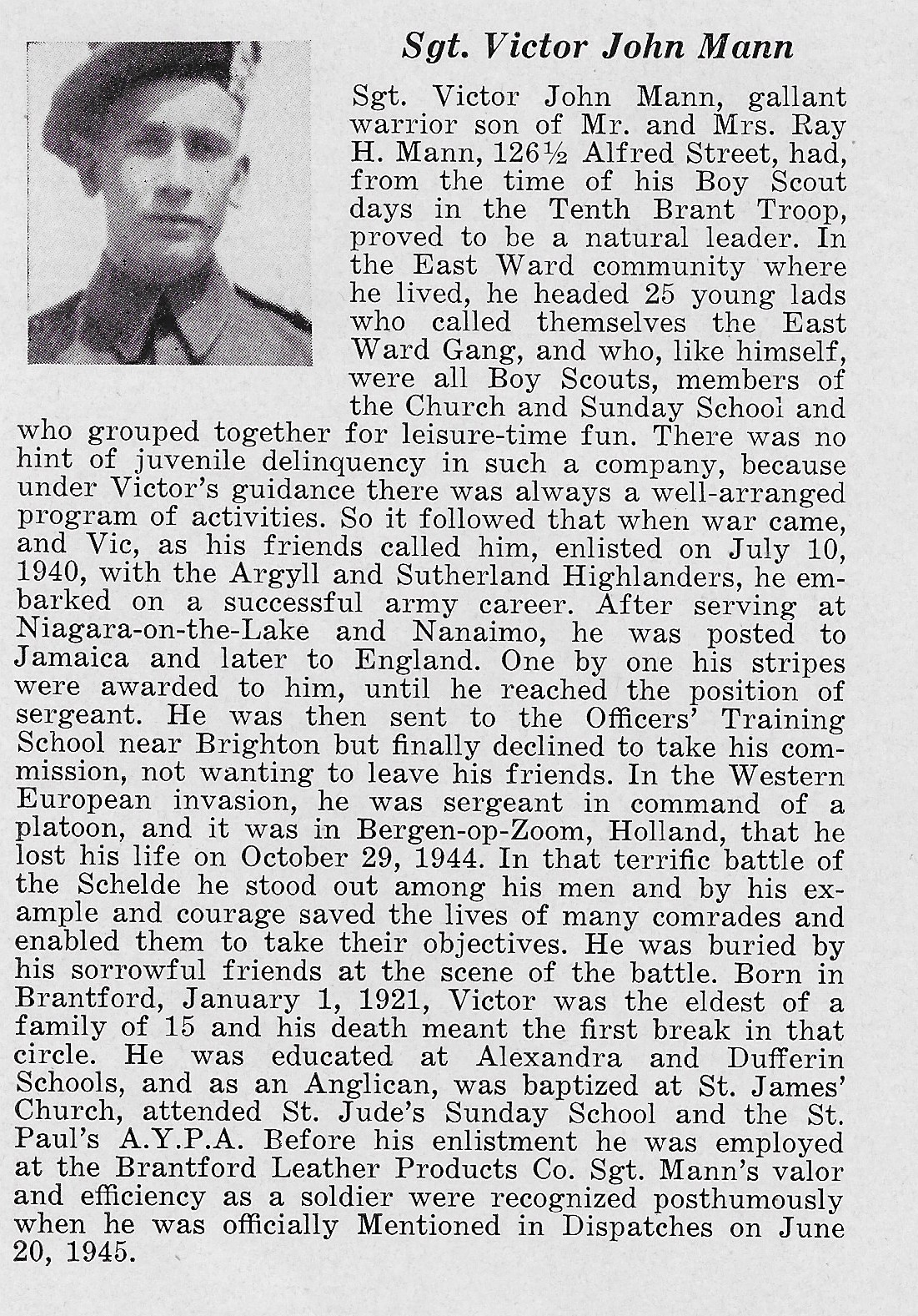 Biography– Album of Honour for Brant County World War 11 1939 - 1945 Published in 1946 by The Brantford Kinsmen Club and submitted with their permission by Operation Picture Me