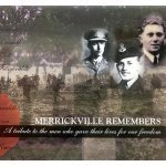 Merrickville Remembers– This project was sponsored jointly by the Canadian Legion Branch 245 and the Merrickville District Community Health Centre.  Serving on the Committee were Jack Jessop, Past President of Legion Branch 245;  Joyce McKay, who lost a brother in the Second World War;  Peter McKenna, Executive Director of Merrickville and District Community Health Centre;  and Jack Wilcox, who upon discharge from the Canadian Army in 1945, prepared the Sydney Academy Memorial Booklet honouring the students of the Academy who gave their lives in the Second World War.