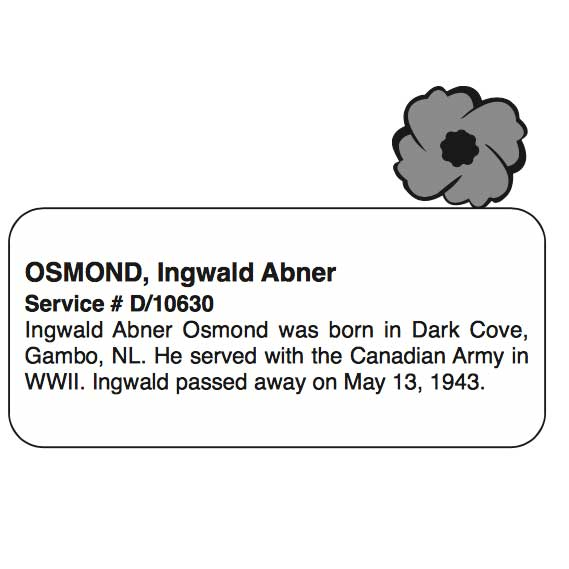 """Photo of INGWALD ABNER OSMOND– In memory of the men and women from Newfoundland who went away to war and did not come home. From the Newfoundland Legion magazine """"Lest We Forget"""". Submitted for the project, Operation Picture Me"""