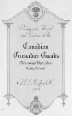 Canadian Grenadiars Guards Memorial Book– In memory of the men who served with the 87th Battalion CEF. Submitted for the project, Operation: Picture Me