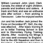 Article nécrologique – Cet article nécrologique a été rédigé, en 2002, par les soeurs de Jon, Phillis, Eileen et Joan. Tristement, à ce moment-là, trois des frères de Jon, Jack, Bob et Harry étaient décédés, Gordon restant le seul frère encore en vie.