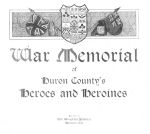 Album Cover– From the book, War Memorial of Huron County¿s Heroes and Heroines that was published in 1919 by the Wingham Advance. Submitted by Operation Picture Me