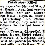 Newspaper Clipping– This obituary of L/Cpl Boyd was obtained from a mircofilm copy of a 1944 Toronto newspaper.